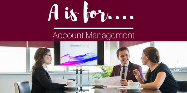 A is for… Account Management.