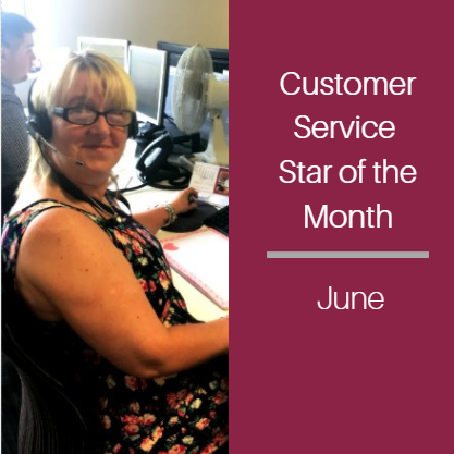 Customer Service Star of the Month… June